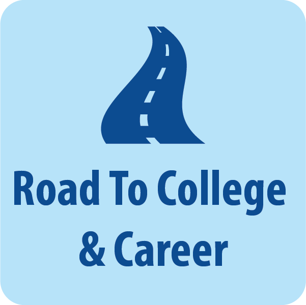 Road to College and Career